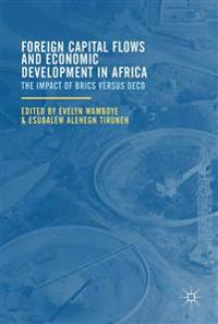 Foreign Capital Flows and Economic Development in Africa