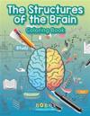The Structures of the Brain Coloring Book