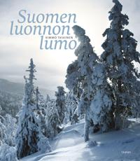 Suomen luonnon lumo - The Enchanting Nature of Finland - Zauberhafte Natur Finnlands