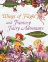 Wings of Flight and Fantasy Fairy Adventure Coloring Book