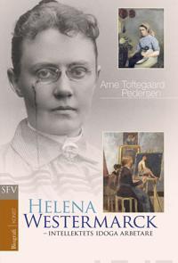 Helena Westermarck - intellektets idoga arbetare