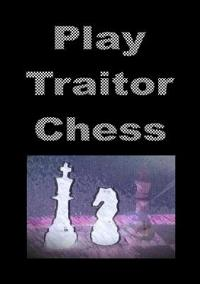 Play Traitor Chess