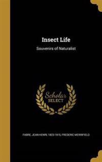 INSECT LIFE