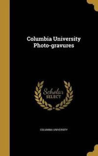 COLUMBIA UNIV PHOTO-GRAVURES