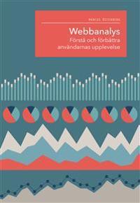Webbanalys  förstå och förbättra användarnas upplevelse