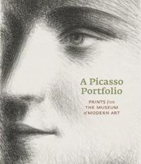 Picasso Portfolio: Prints from the Moma