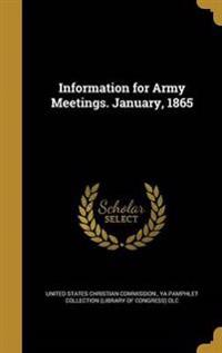 INFO FOR ARMY MEETINGS JANUARY