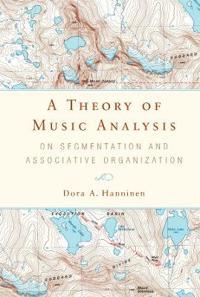 A Theory of Music Analysis