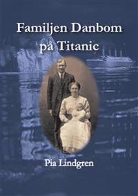 Familjen Danbom på Titanic