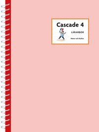 Cascade. 4, Lärarbok