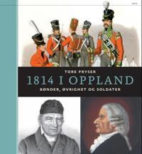 1814 i Oppland - Tore Pryser   Inprintwriters.org
