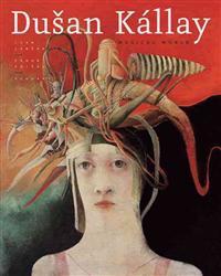 Dusan Kallay: Magical World