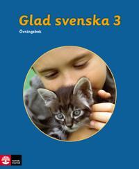 Glad svenska 3 Övningsbok, tredje upplagan