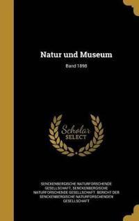 GER-NATUR UND MUSEUM BAND 1898