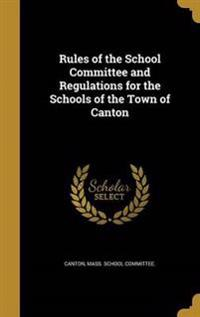 RULES OF THE SCHOOL COMMITTEE