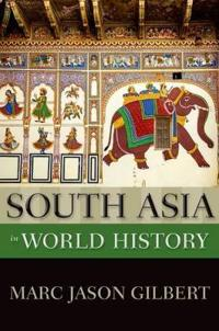 South Asia in World History