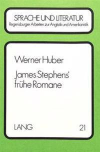 James Stephens' Fruehe Romane: Rezeption - Text - Intention