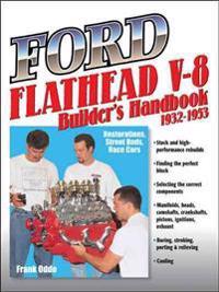 Ford Flathead V-8 Builder's Handbook 1932-1953