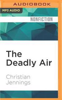 The Deadly Air: Genetically Modified Mosquitoes and the Fight Against Malaria