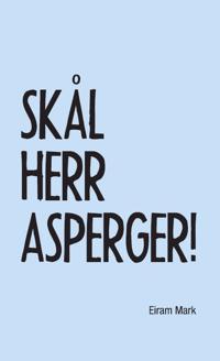 Skål herr Asperger!