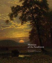 Museum of the Southwest: Selections from the Permanent Collection