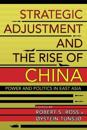 Strategic Adjustment and the Rise of China: Power and Politics in East Asia