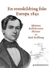 En reseskildring fran Europa 1842