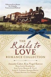 Rails to Love Romance Collection