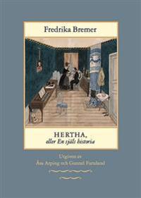 Hertha, eller En själs historia : teckningar ur det verkliga livet