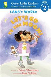 Lana's World: Let's Go to the Moon