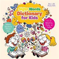 Sight Words Dictionary for Kids - A-Z for Alphabetizing, Reading, and Spelling - Children's Education & Reference Books