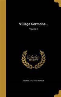 VILLAGE SERMONS V03