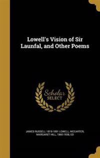 LOWELLS VISION OF SIR LAUNFAL