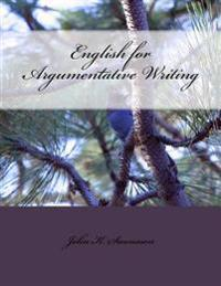 English for Argumentative Writing, 2nd Edition