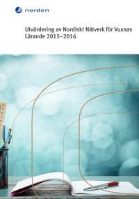 Utvärdering av Nordiskt Nätverk för Vuxnas Lärande 2015–2016