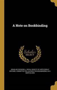 NOTE ON BOOKBINDING