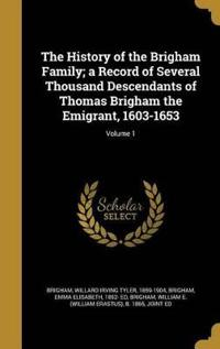 HIST OF THE BRIGHAM FAMILY A R