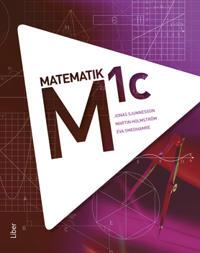 M 1c - Jonas Sjunnesson, Martin Holmström, Eva Smedhamre pdf epub