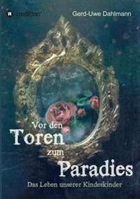 VOR Den Toren Zum Paradies