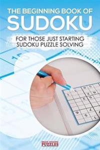 The Beginning Book of Sudoku