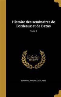 FRE-HISTOIRE DES SEMINAIRES DE