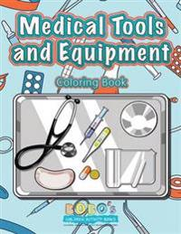 Medical Tools and Equipment Coloring Book