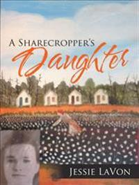A Sharecropper's Daughter