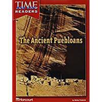 Harcourt School Publishers Reflections California: Time for Kids Reader Grade 5 Ancient Puebloans