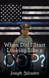 When Did I Start Looking Like a Cop?