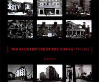 The Architecture of Red Vienna 1919-1934