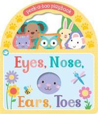 Eyes, Nose, Ears, Toes: Peek-A-Boo You