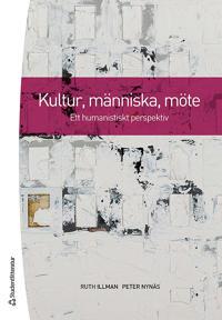 Kultur, människa, möte : ett humanistiskt perspektiv