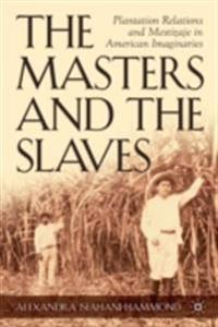 Masters and the Slaves