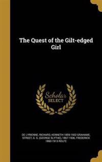 QUEST OF THE GILT-EDGED GIRL